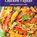 platter of mexican chicken fajitas